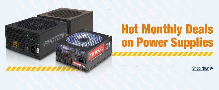 Hot Monthly Deals on Power Supplies