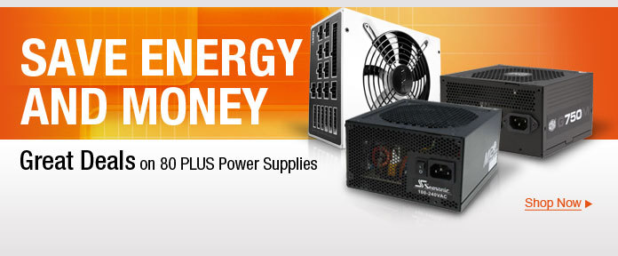 Great deals on 80 PLUS PSUs