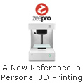 A New Reference in Personal 3D Printing