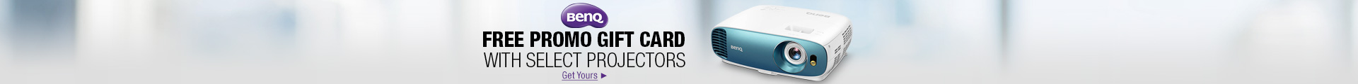 FREE PROMO GIFT CARD WITH SELECT PROJECTORS