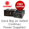 Save big on select Coolmax power supplies