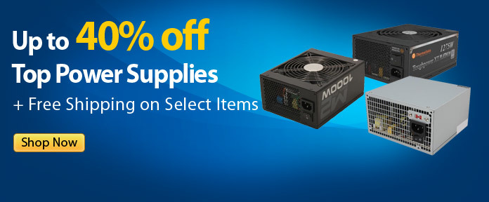 Up to 40% off Top Power Supplies