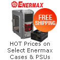 Hot Prices On Select Enermax Cases & PSUs