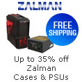 Up to 35% off Zalman cases & PSUs