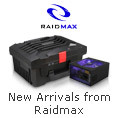 New Arrivals from Raidmax