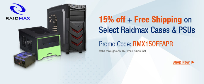 15% off Raidmax cases & PSUs with promo code