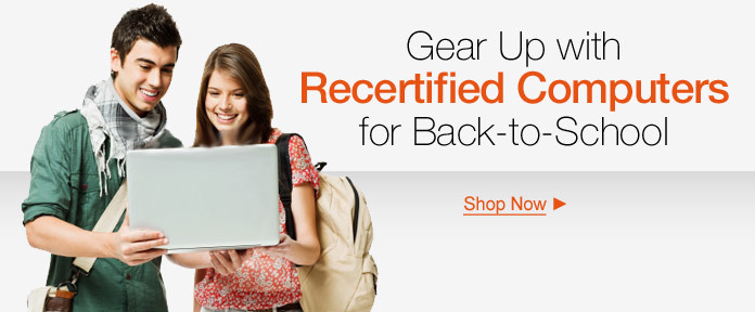 Gear Up with Recertified Computers for Back-to-school
