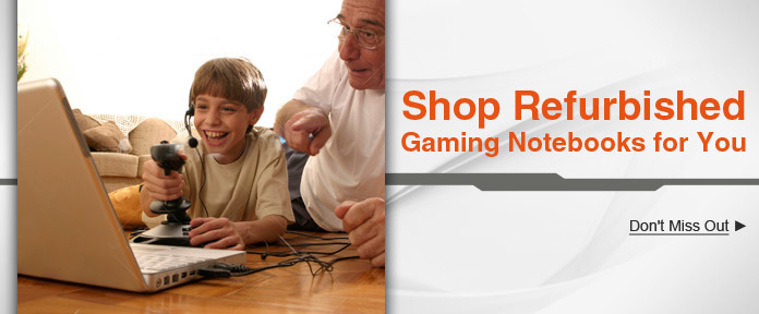 Shop Refurbished Gaming Notebooks for you