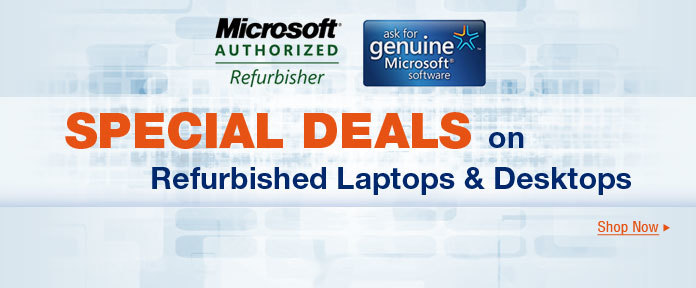 Special Deals On Refurbished Laptops & Desktops