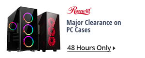 Rosewill - Major Clearance on PC Cases