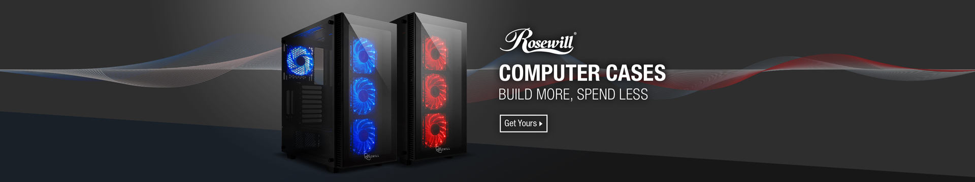 COMPUTER CASES BUILD MORE, SPEND LESS
