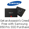 Get Assassin's Creed Free with Samsung 850 Pro SSD Purchase