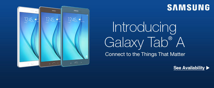 Introducing Galaxy Tab® A