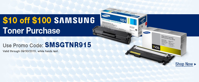 $10 off $100 SAMSUNG Toner Purchase use promo code