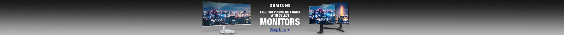 Free $10 Promo Gift Card with Select Monitors