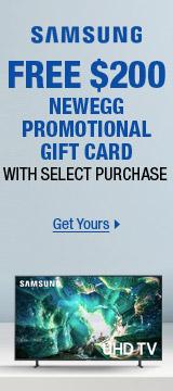 SAMSUNG FREE $200 NEWEGG PROMOTIONAL GIFT CARD