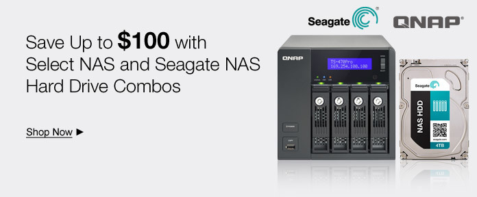 Save Up to $100 with NAS and Seagate NAS  HD Combos