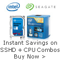 Have It All - Instant Savings on SSHD & CPU Combos