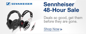 Sennheiser 48-Hour Sale