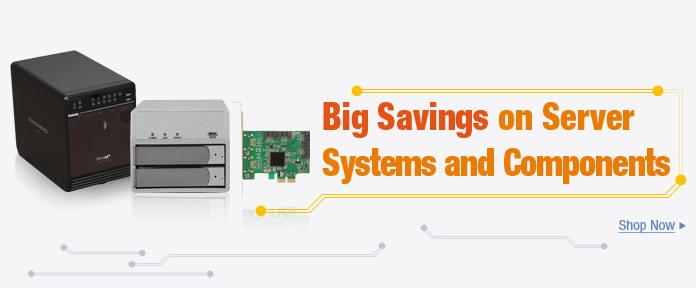 Big Savings on Server Systems