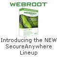 Introducing the NEW SecureAnywhere Lineup