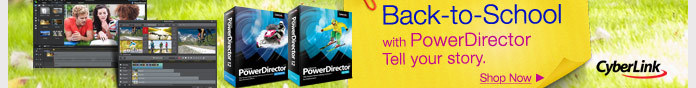 Back-to-School Tell your story using PowerDirector