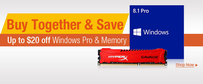 Up to $20 off windows Pro & Memory