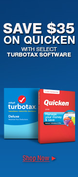 SAVE $35 ON QUICKEN WITH SELECT TURBOTAX SOFTWARE