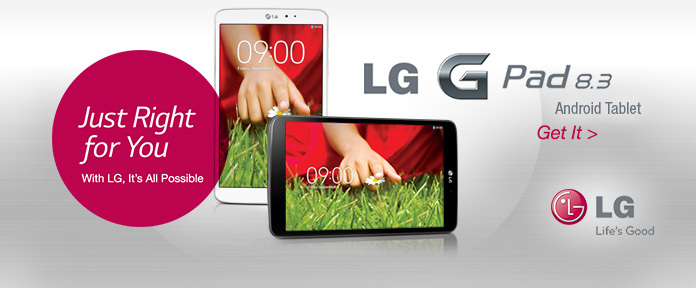 Just Right for You With LG, It's All Possible LG G Pad 8.3
