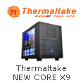 Thermaltake NEW CORE X9
