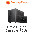 Save big on cases & PSUs