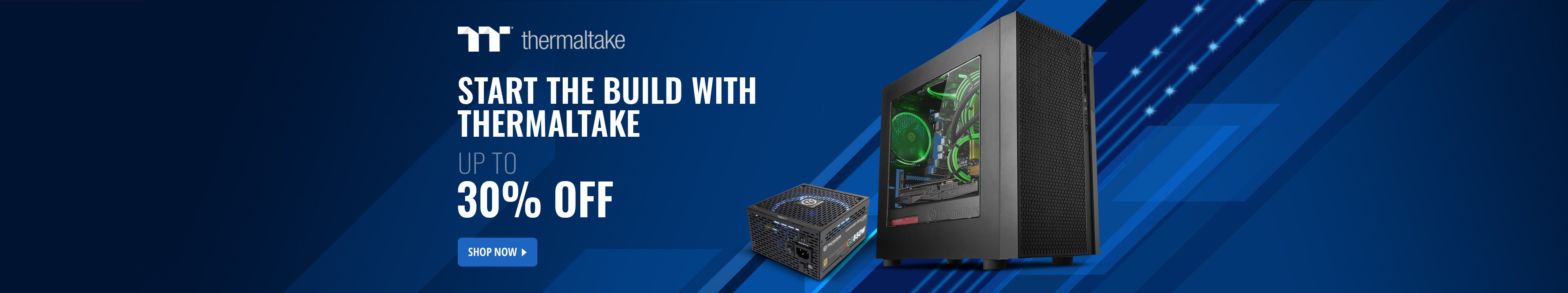 Start The Build with Thermaltake