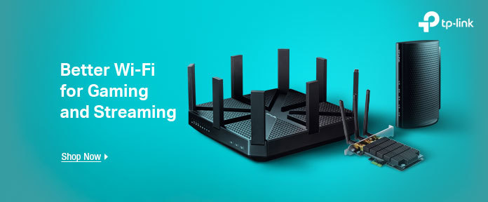 Better WI-FI for gaming and streaming