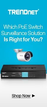 TRENDnet® PoE Switch Solutions & Surveillance Cameras