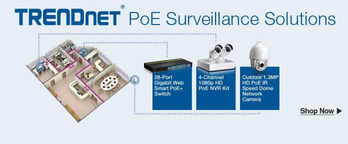 TRENDnet PoE Surveillance Solutions