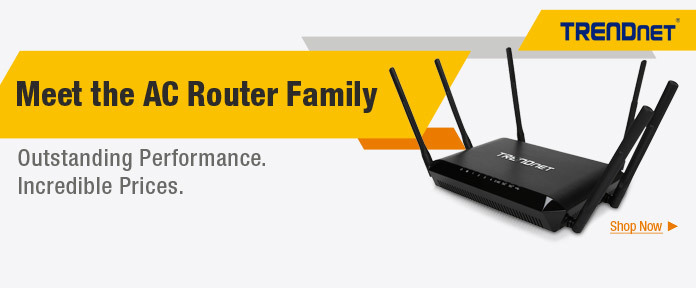 TRENDnet — Meet the AC Router Family