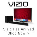 VIZIO has arrived shop now