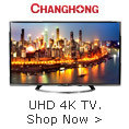 CHANGHONG UHD 4K TV