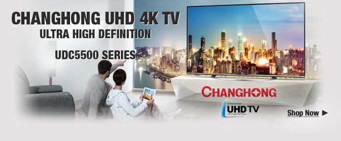 CHANGHONG UHD 4K TV