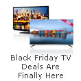 Black Friday TV Deals Are Finally Here