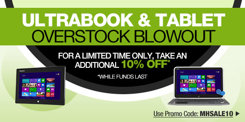 Ultrabooks & Tablets Overstock Blowout