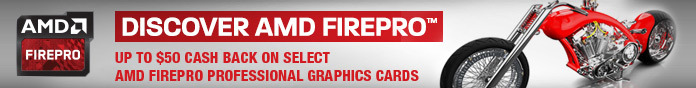UP TO $50 CASH BACK ON SELECT AMD FIREPRO PROFESSIONAL GRAPHICS CARDS