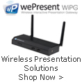 Wireless Presentation Solutions