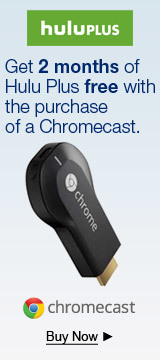 Get 2 months of Hulu Plus free with the purchase of a Chromecast