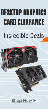 Desktop graphics card clearance