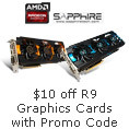 $10 off R9 graphics cards with promo code