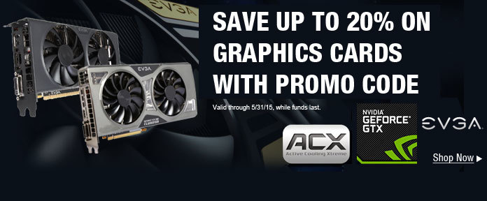 SAVE UP TO 20% ON GRAPHICS CARDS WITH PROMO CODE