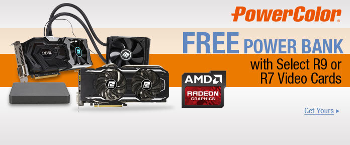 Free Power Bank w/ R9 or R7 Graphics Cards