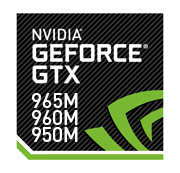 NVIDIA GEFORCE GTX 965M, 960M, & 950M