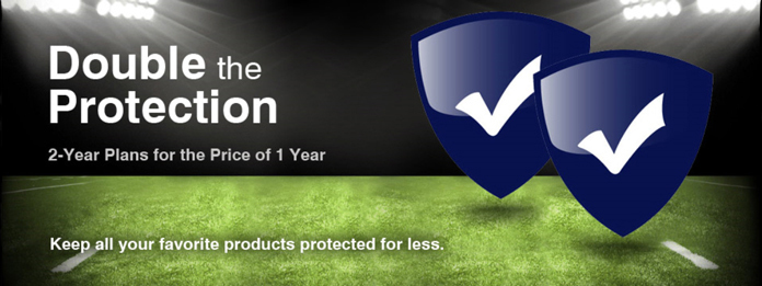 Double The Protection, 2 Year Plans for the Price of 1 Year